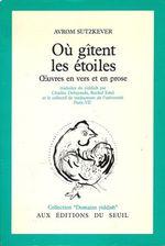 Ou_gitent_les_etoiles_Oeuvres_en_vers_et_en_prose