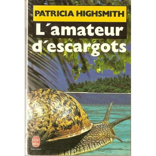 Highsmith-Patricia-L-amateur-D-escargots-Livre-864053575_L